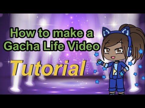 How To Make A Gacha Life Video Gacha Life Tutorial Youtube Life Video Tutorial Videos Tutorial