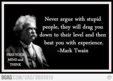 Truer words never spoken