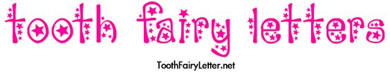 Ideas for letters from the tooth fairy.