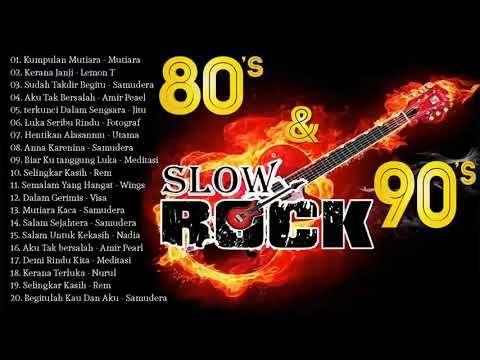 Lagu Slow Rock Terbaik Slow Rock Terbaik Tahun 70an 80an Dan