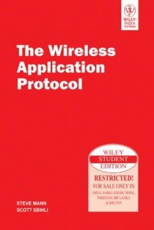 THE WIRELESS APPLICATION PROTOCOL , 978-8126522217, , WILEY INDIA PVT LTD