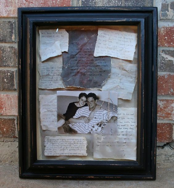 Shadow Box- add random love notes saved throughout the years and