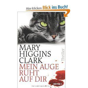 Mein Auge ruht auf dir: Mary Higgins Clark, Karl-Heinz Ebnet: August 2012
