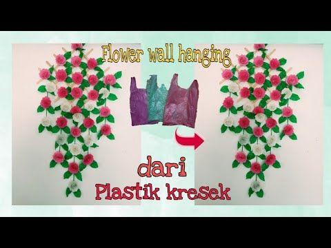 Cara Membuat Bunga Gantung Hiasan Dinding Dari Plastik Kresek