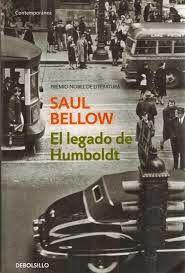 """Saul Bellow  """"El legado de Humboldt"""""""