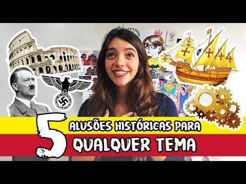 Alusoes Historicas Para Todos Os Temas De Redacao Debora Aladim