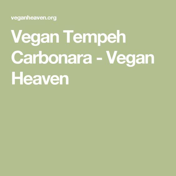 Vegan Tempeh Carbonara - Vegan Heaven