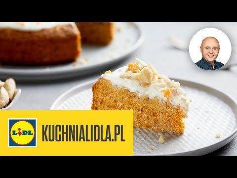 Klasyczne Ciasto Marchewkowe Pawel Malecki Kuchnia Lidla Youtube Food Desserts Dulce