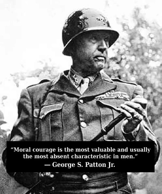 """""""Moral courage is the most valuable and usually the most absent characteristic in men."""" - Google Search"""