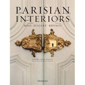 Parisian Interiors: Bold Elegant Refined