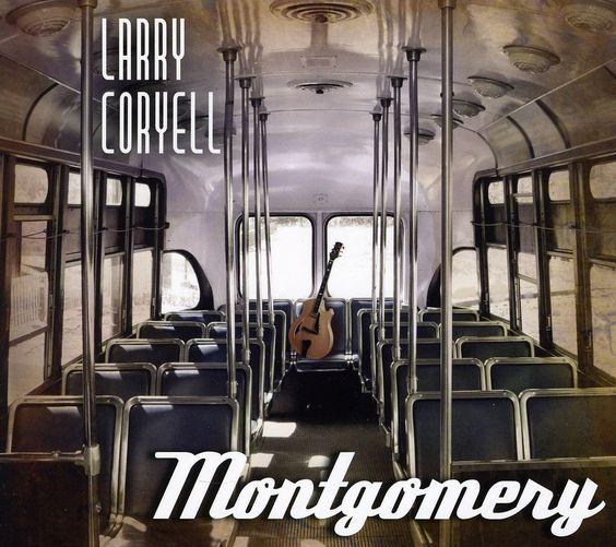 Larry Coryell - Montgomery
