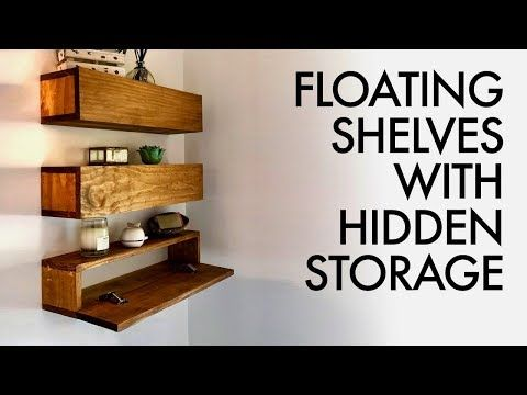 Diy Floating Shelves With Hidden Storage How To Woodworking Youtube Floating Shelves Diy Floating Shelves Diy Shelves