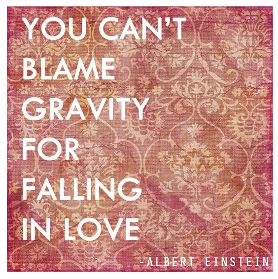 einstein falling in love and blame on pinterest