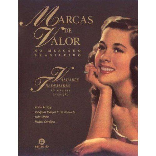Marcas de Valor No Mercado Brasileiro (Valuable Trademarks in Brazil) (Portuguese and English Edition): Anna Accioly, Joaquim Marcal F. De Andrade: 9788587864048: Amazon.com: Books