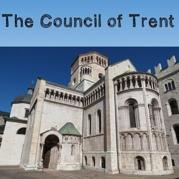 World History High School: The Council of Trent -- This 60-80 minute lesson plan is designed to help students understand the benefits of a council and how the Council of Trent impacted the Renaissance.