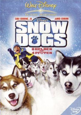 Snow Dogs - 8 Helden auf 4 Pfoten  2002 Canada,USA      Jetzt bei Amazon Kaufen Jetzt als Blu-ray oder DVD bei Amazon.de bestellen  IMDB Rating 4,9 (11.832)  Darsteller: Cuba Gooding Jr., James Coburn, Sisqó, Nichelle Nichols, M. Emmet Walsh,  Genre: Adventure, Comedy, Family,  FSK: 6