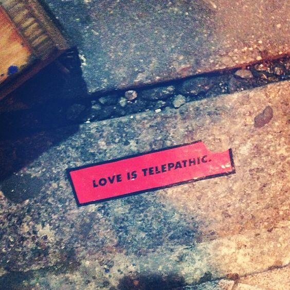 #love is #telepathic.
