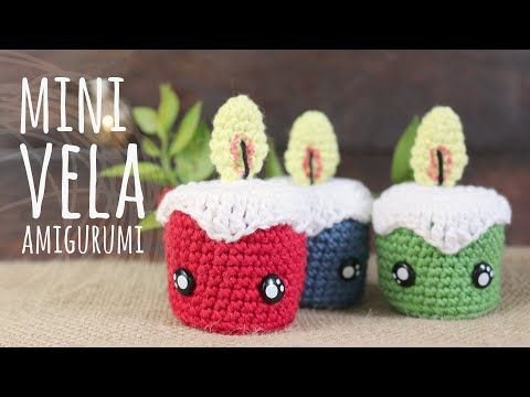 Tutorial Mini Velita Navidad Amigurumi Ganchillo Crochet Lanas Y Ovillos Youtube Crochet Xmas Christmas Crochet Mini Candles