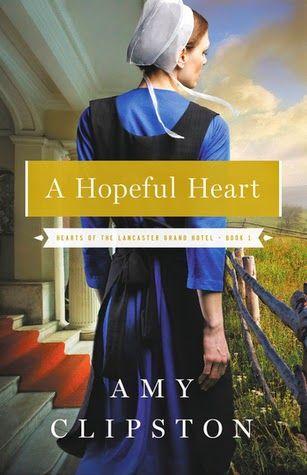 Maureen's Musings: A Hopeful Heart (Hearts of Lancaster Grand Hotel #...