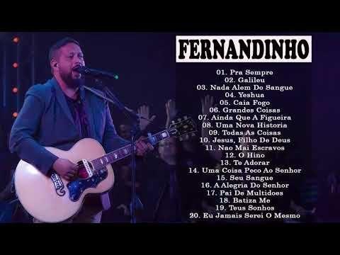 Fernandinho Inedito 2019 So As Melhores Musicas Gospel