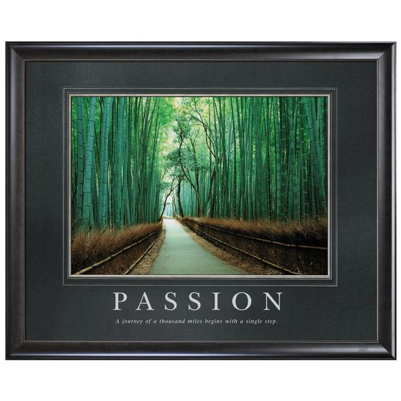 Classic Motivational Posters by Successories - Passion Bamboo Path Motivational Poster