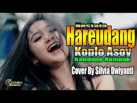 Lagu Viral Hareudang Koplo Asoy Pasukan Perang Nestafa Cover By Silvia Dwiyanti Youtube Lagu Perang