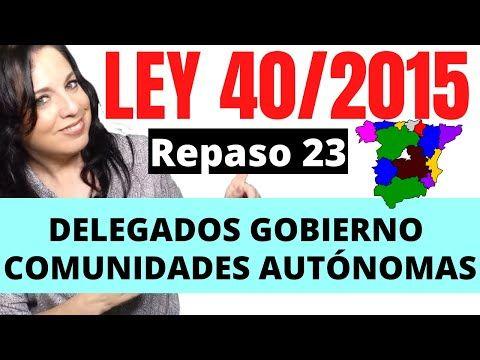 Ley 40 2015 De 1 De Octubre De Régimen Jurídico Del Sector Público Youtube Gobierno Consejo De Ministros Comunidades Autonomas