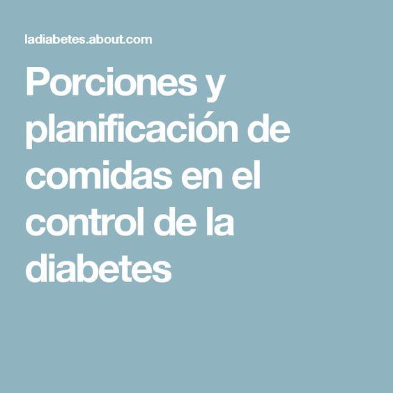 Porciones y planificación de comidas en el control de la diabetes