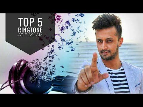 Youtube Download Atif Aslam Top 5 Mobile Ringtone 2018 Remix Hq Versions Atifaslam Ringtone Twitter Video Facebook Video Youtube Videos