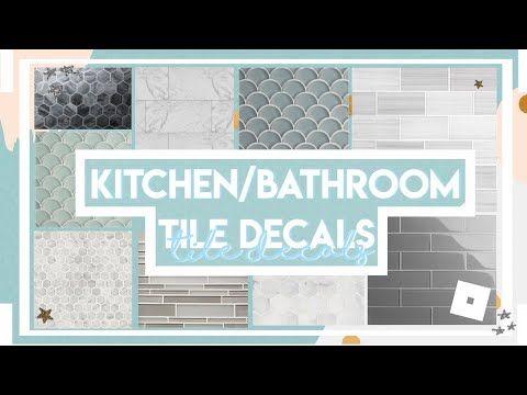 Kitchen Bathroom Tile Decals Roblox Bloxburg Youtube Tile Decals Bathroom Decals Room Decals