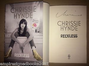 chrissie hynde book reckless=images | Chrissie-Hynde-SIGNED-BOOK-Reckless-My-Life-First-Edition-Brand-New ...