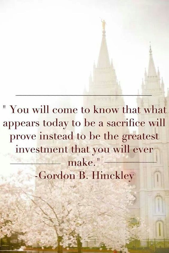 Gordon B Hinckley Quotes About Love : LDS quotes #Sacrifice PreparetoServe.com Missionary Quotes ...