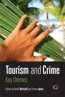 Tourism & Crime, co-edited by WCTR Emeritus Prof David Botterill