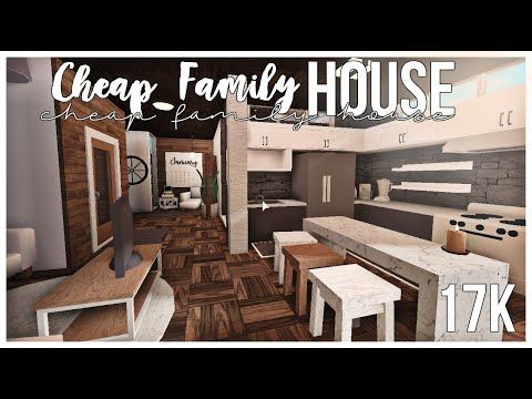 Bloxburg Cheap Family House 18k Gz0nkcwti54 In 2020 Modern