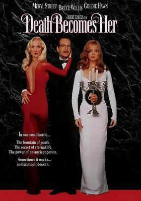 Day 13. Movie that I used to love but Now hate: Death Becomes Her, find it boring now