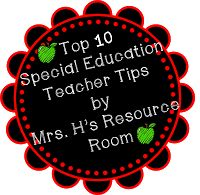 Mrs. H.'s Resource Room: Top 10 Special Ed Teacher Tips ways to keep some level of sanity as a special ed teacher