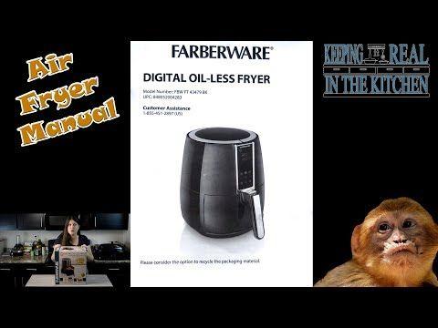 Farberware Digital Oil Less Fryer Manual Fbw Ft 43479 Bk Air Fryer Youtube In 2020 Oil Less Fryer Farberware Air Fryer Fryer