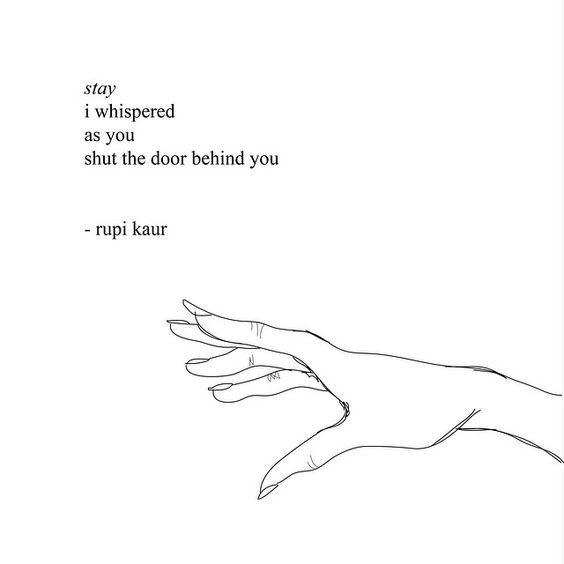 Quotes About Love Rupi Kaur : stay by rupi kaur (page 121 of milk and honey)