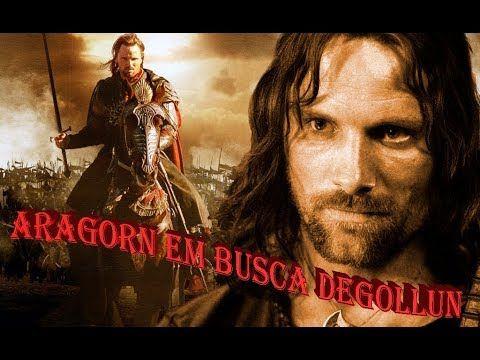 Filme Hd Aragorn Em Busca Gollun Dublado Aragorn O Senhor Dos