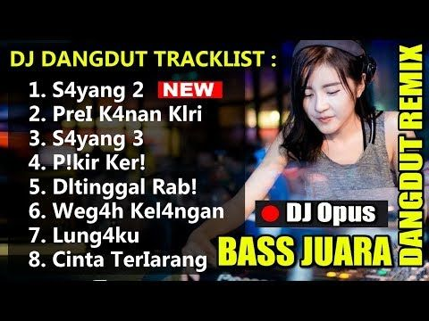 Dj Dangdut Remix Lagu Dj Dangdut Original Terbaru 2019 Slow
