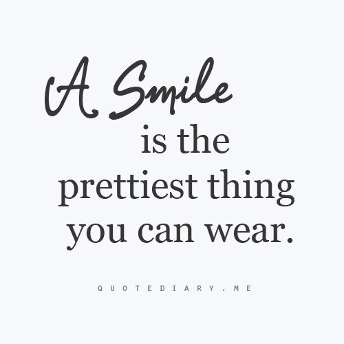 a smile is the prettiest thing you can wear �eautiful