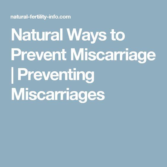Natural Ways To Create Miscarriages Or Abortions 105
