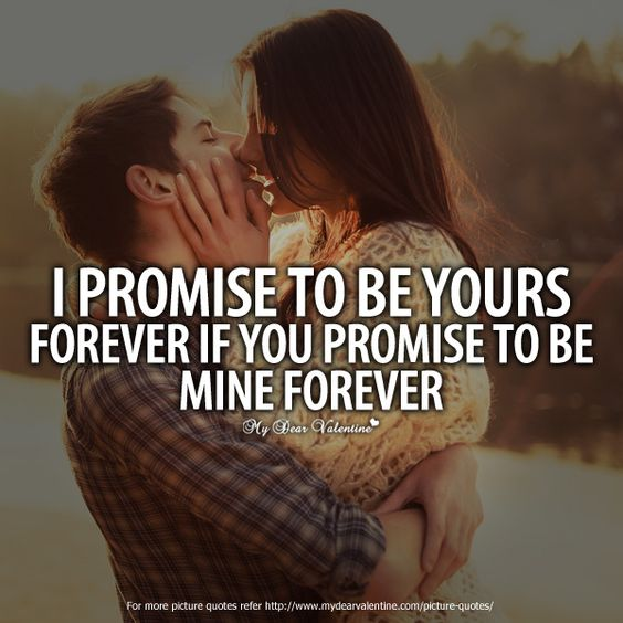 I promise to be yours forever