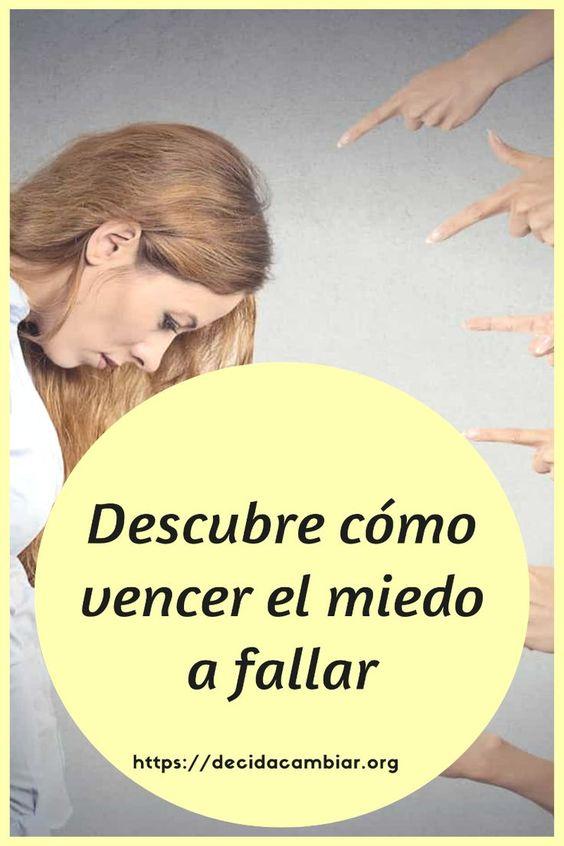 Descubre cómo vencer el miedo a fallar