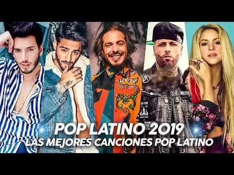 Pop Latino 2019 Lo Mejor De Pop Latino 2019 Lo Mas Nuevo 2019 Youtube Pop Latino Daddy Yankee Becky G