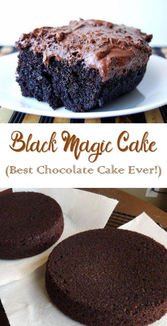 Black Magic Cake Best Chocolate Cake Ever Best Chocolate Cake Black Magic Cake Best Chocolate