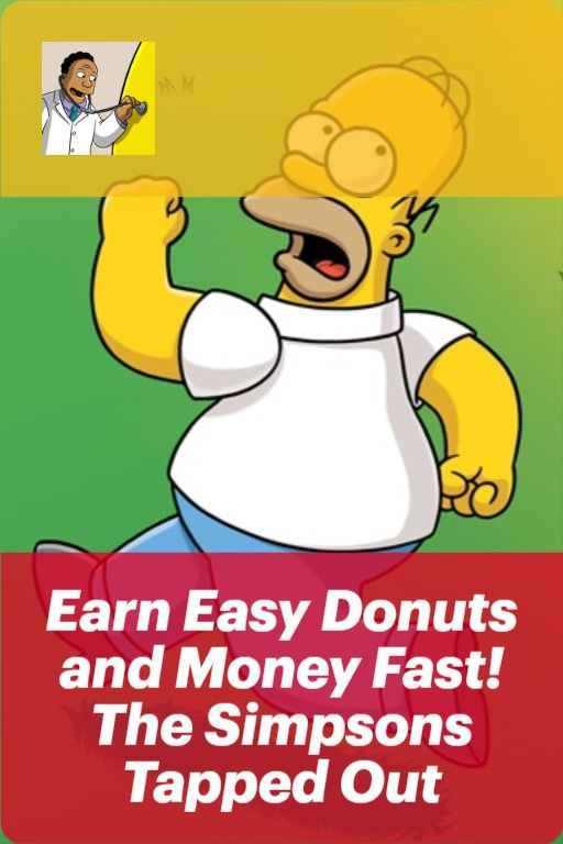Simpsons Tapped Out How To Get Money Fast