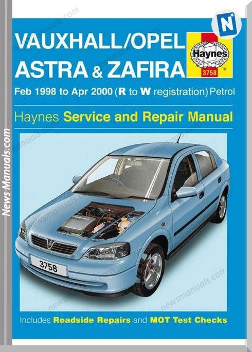 Opel Astra G Zafira Repair Manual Haynes 2003 Repair Manuals Opel Vectra Vauxhall
