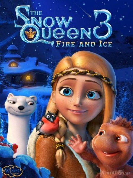 Phim Nữ Hoàng Tuyết 3: Lửa và Băng