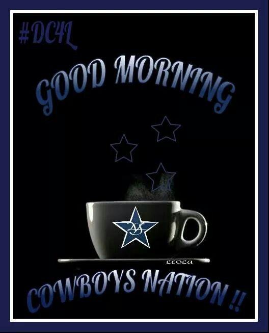 Good Morning And Happy Sunday Cowboys Fam!